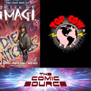 The Comic Source Podcast Episode 380 – Top Cow Thursday: Spotlight on Rise of the Magi #0