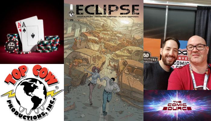 The Comic Source Podcast Episode 392 – Top Cow Thursday:  Poker & Creative Success Plus a Sneak Peek of Eclipse Vol 3