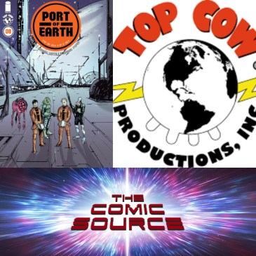 The Comic Source Podcast Episode 454 – Top Cow Thursday: Port of Earth #8