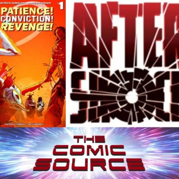 The Comic Source Podcast Episode 516 – AfterShock Monday: Patience! Conviction! Revenge!