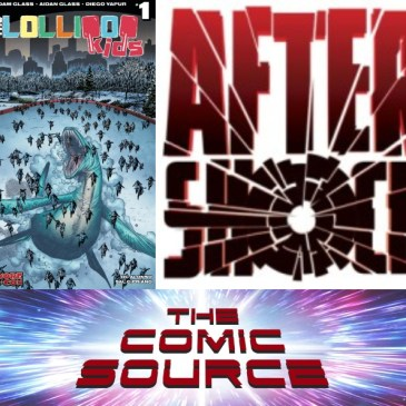 The Comic Source Podcast Episode 525 – AfterShock Monday – Spotlight on Lollipop Kids