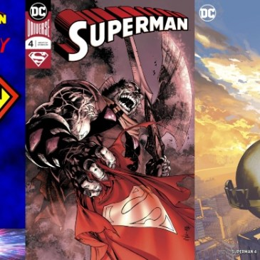 The Comic Source Podcast Episode 545 – Superman Sunday: Superman #4