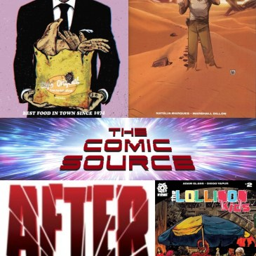 The Comic Source Podcast Episode 609 – AfterShock Monday: Hot Lunch Special #4, The Last Space Race #2 & Lollipop Kids #2