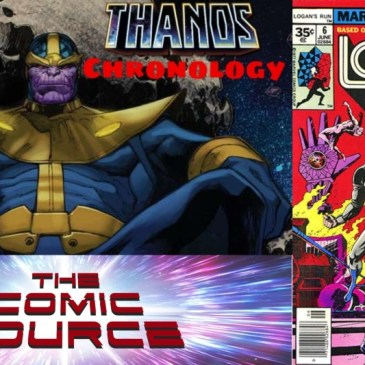The Comic Source Podcast Episode 654 – Marvel Chronology: Thanos – Logan's Run #6