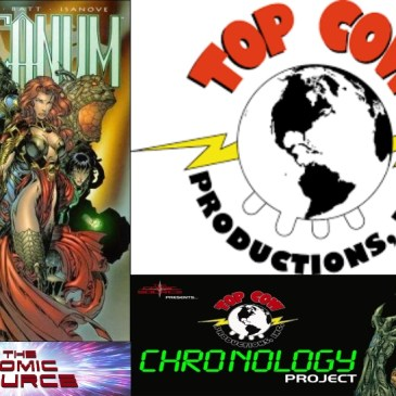 Top Cow Thursday – Chronology 74 – Arcanum #2: The Comic Source Podcast Episode #683