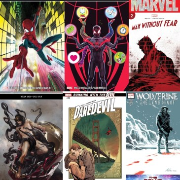 Marvel Monday – Wolverine Long Night #1, Tony Stark, Iron Man  #7, Miles Morales, Spider-Man #2, Friendly Neighborhood Spider-Man #1, Man Without Fear #2, Daredevil #17: The Comic Source Podcast Episode #679