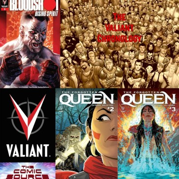 Valiant Sunday – Bloodshot Rising Spirit #6, Forgotten Queen #'s 2-3: The Comic Source Podcast Episode #818