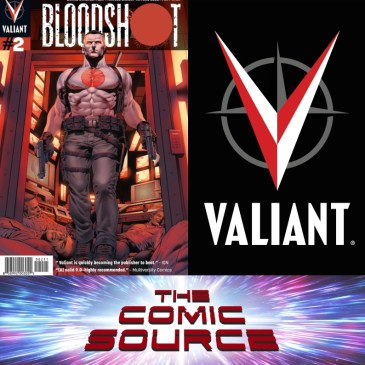 Valiant Sunday – Chronology Bloodshot #2: The Comic Source Podcast Episode #828