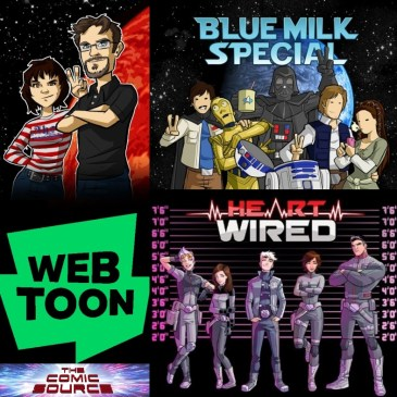 WEBTOON Wednesday – Blue Milk Special & Heartwired with Leanne & Rod Hannah: The Comic Source Podcast Episode #1168