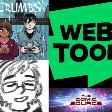 WEBTOON Wednesday – Crumbs with Danie Stirling: The Comic Source Podcast Episode #1238