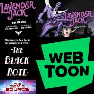 Lavender Jack Season 2 – WEBTOON Wednesday with Dan Schkade: The Comic Source Podcast Episode #1227