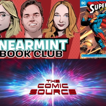 Superman – Up in the Sky Featuring The Near Mint Book Club: The Comic Source Podcast