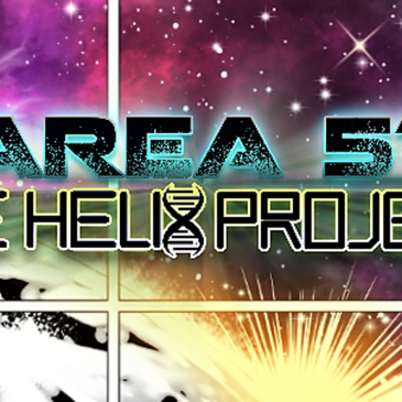 Area 51: The Helix Project – Kickstarter Wednesday: The Comic Source Podcast