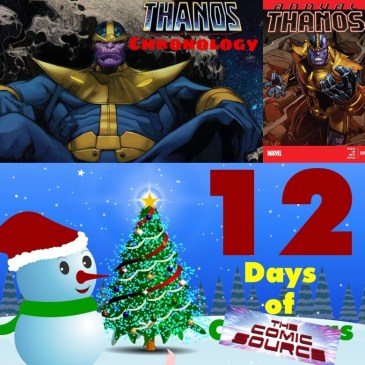 Thanos Annual #1 Thanos Reading Order Marvel Chronology – 12 Days of The Comic Source: The Comic Source Podcast