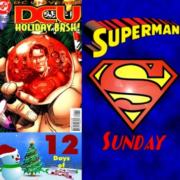 Superman in DCU Holiday Bash 97 | Superman Sunday – 12 Days of The Comic Source: The Comic Source Podcast