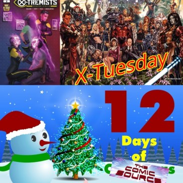 X-Tremists #2 Age of X-Man | X-Tuesday – 12 Days of The Comic Source: The Comic Source Podcast