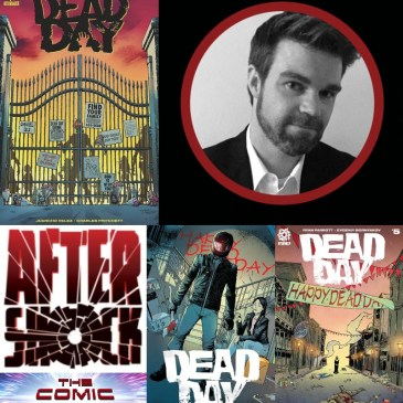 Dead Day Spotlight with Ryan Parrott | AfterShock Monday: The Comic Source