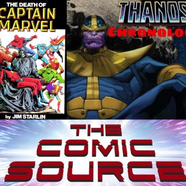 Death of Captain Marvel #1 | Thanos Reading Order – Marvel Chronology: The Comic Source Podcast