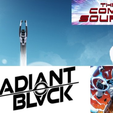 Radiant Black Spotlight with Kyle Higgins & Michael Busuttil: The Comic Source Podcast