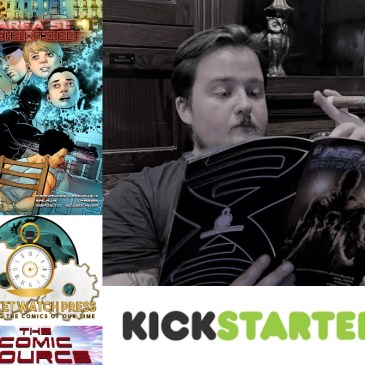 Area 51: The Helix Project #2 – Kickstarter Wednesday: The Comic Source Podcast