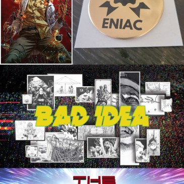 ENIAC #1 Review – Bad Idea Takeover: The Comic Source Podcast