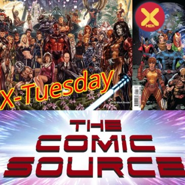 X-Men #1 | X-Tuesday: The Comic Source Podcast