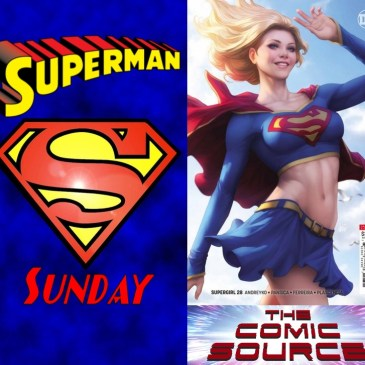 Supergirl #28 | Superman Sunday: The Comic Source Podcast