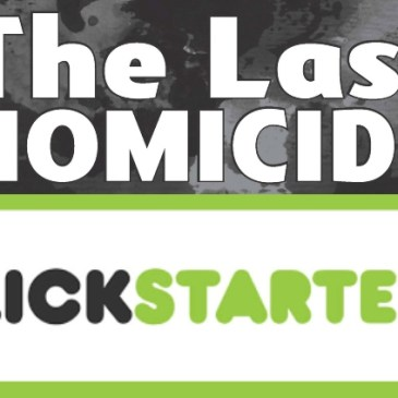The Last Homicide Kickstarter Spotlight with Frank Martin: The Comic Source Podcast