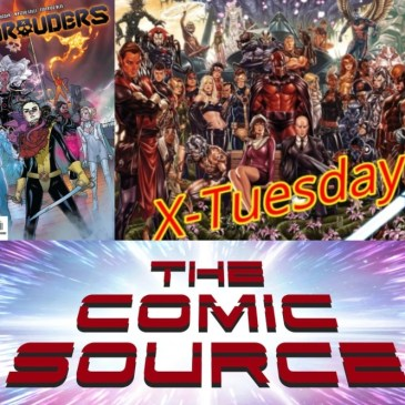 Marauders #1 | X-Tuesday: The Comic Source Podcast
