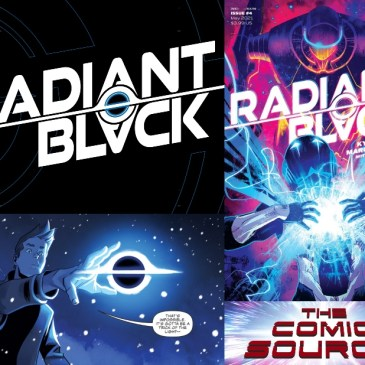Radiant Black – Full Series Recap after issue 4 SHOCKER!: The Comic Source Podcast