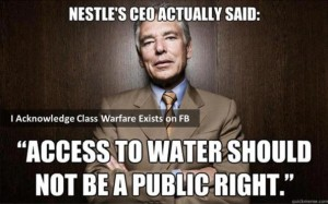Peter Brabeck, the CEO of Nestle.