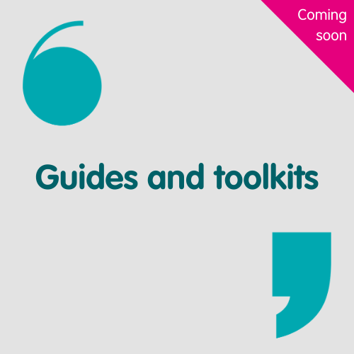 guides and toolkits coming soon