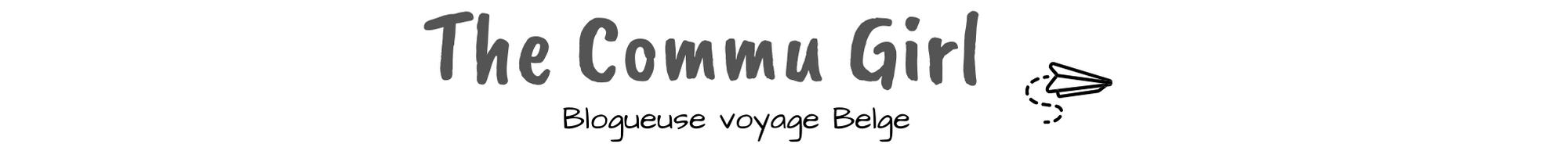 The Commu Girl | Blog voyage belge