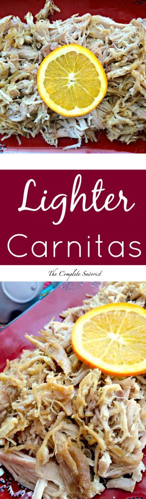 Lighter Carnitas ~ The Complete Savorist