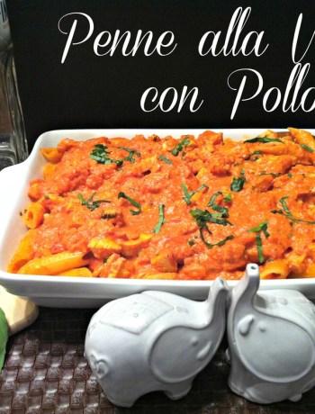 Penne alla Vodka con Pollo ~ The Complete Savorist