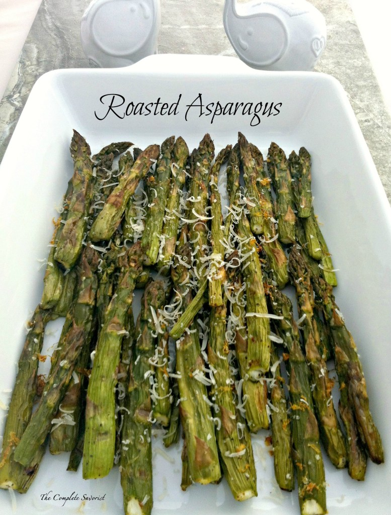 Roasted Asparagus ~ The Complete Savorist