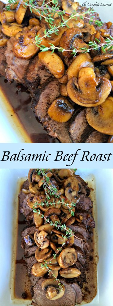 Balsamic Glazed Pot Roast ~ Perfect for a holiday or your Sunday dinner, slow Cooked Beef Roast in a rich balsamic sauce with sautéed mushrooms ~ The Complete Savorist