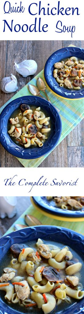 Quick Chicken Noodle Soup ~ Classic CNS in about 30 minutes ~ The Complete Savorist