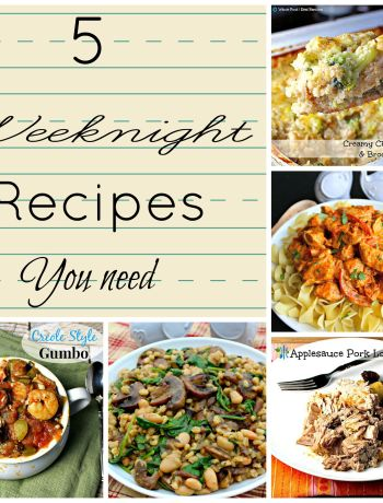 5 Weeknight Recipes You Need