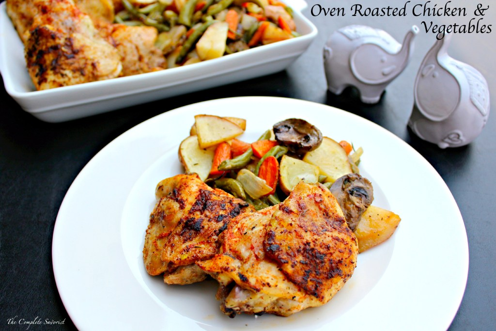 Oven Roasted Chicken & Vegetables ~ Pan seared seasoned chicken thighs roasted in the oven with fresh herbed vegetables ~ The Complete Savorist