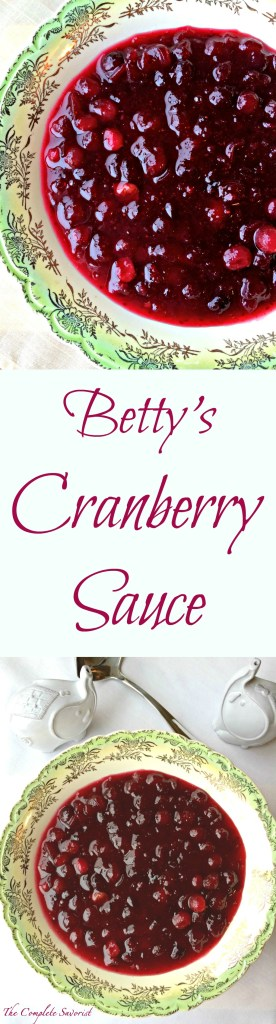 Betty's Cranberry Sauce ~Sweet and tangy whole berry sauce that is bound to replace any can variety~ The Complete Savorist