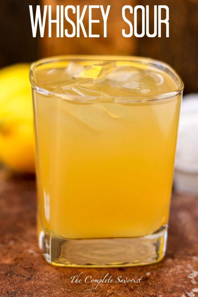 Whiskey Sour ~ The classic cocktail made easily at home sans the egg, perfect for any party or simply for unwinding after a long day ~ The Complete Savorist