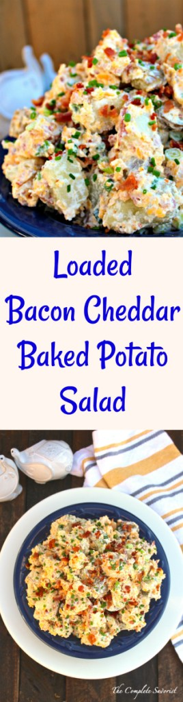 Loaded Bacon Cheddar Baked Potato Salad ~ Potato salad with, bacon, cheddar, chives, in a salad base of sour cream, mayo, and Greek yogurt~ The Complete Savorist