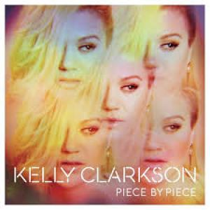 Kelly Clarkson - Piece by Piece.