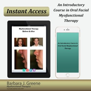 barbara greene myofunctional therapy course