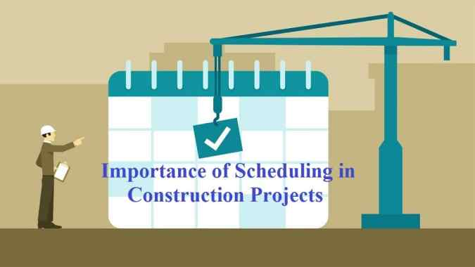 Importance of Scheduling in Construction Projects