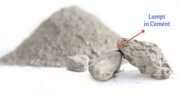 Presence of Lumps in Cement