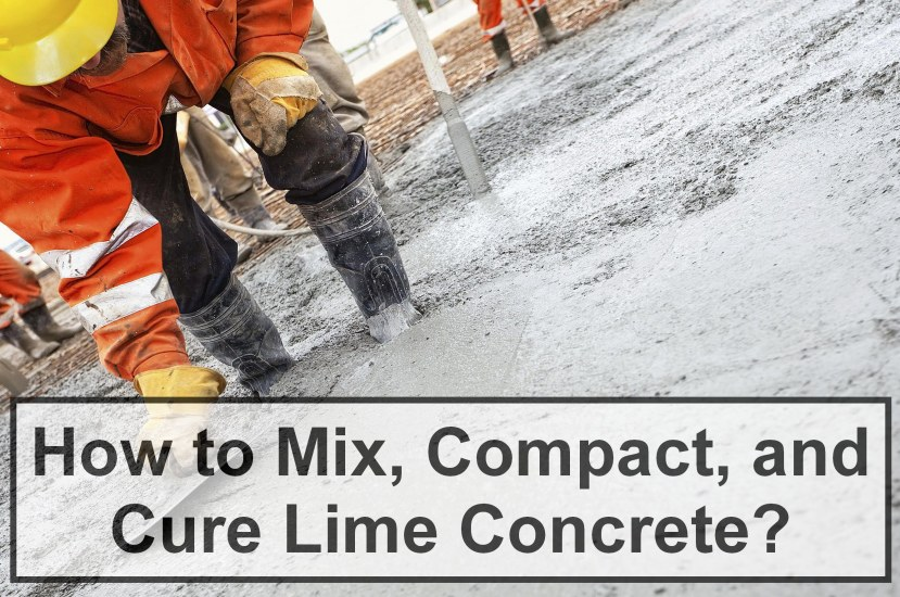 How to Mix, Compact, and Cure Lime Concrete? [PDF]