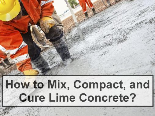 How to Mix, Compact, and Cure Lime Concrete