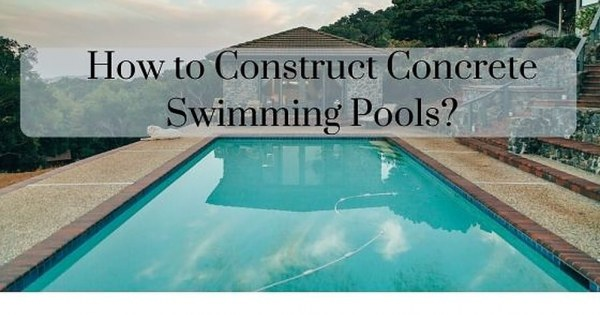 How To Construct A Concrete Swimming Pool Pdf